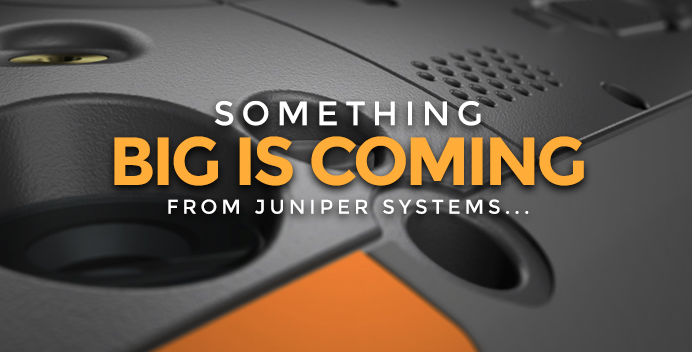 Something BIG Is Coming From Juniper Systems…